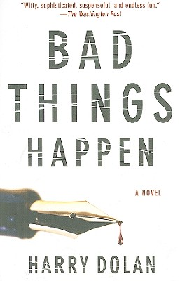 Bad Things Happen By Dolan, Harry