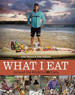 What I Eat By Menzel, Peter (PHT)/ D'Aluisio, Faith