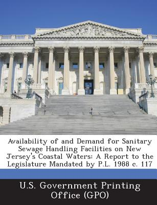 Bibliogov Availability of and Demand for Sanitary Sewage Handling Facilities on New Jersey's Coastal Waters: A Report to the Legislature M at Sears.com